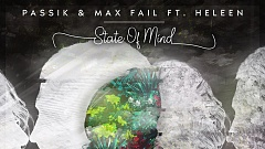 PASSIK & Max Fail - State Of Mind