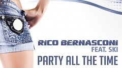 Rico Bernasconi feat. Ski - Party All The Time