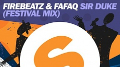 Firebeatz - Sir Duke (Festival Mix)