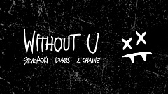 Steve Aoki & DVBBS ft. 2Chainz - Without U