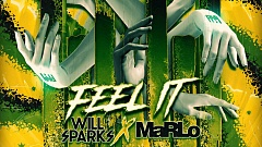 Will Sparks & MaRLo - Feel It