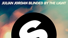 Julian Jordan - Blinded By The Light