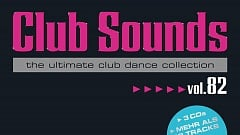 Club Sounds Vol. 82 » [Tracklist]