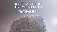 King Arthur ft. Michael Meaco - Belong To The Rhythm (Don Diablo Edit)