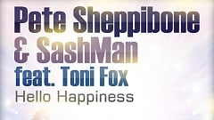 Pete Sheppibone & SashMan feat. Toni Fox - Hello Happiness