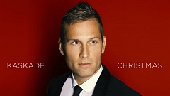Kaskade - Kaskade Christmas » [Album Review]