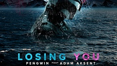 Pengwin Feat. Adam Aksent - Losing You
