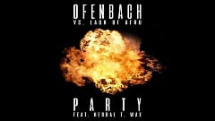 Ofenbach vs. Lack Of Afro feat. Max and Herbal T - PARTY