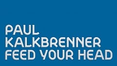 Paul Kalkbrenner - Feed Your Head » [Official Music Video]