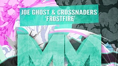 Joe Ghost & Crossnaders - Frostfire