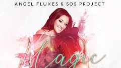 Angel Flukes & SOS Project - Magic