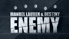 Manuel Lauren & Destiny - Enemy