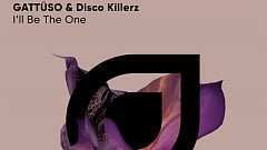 GATTÜSO & Disco Killerz - I'll Be The One