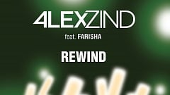 Alex Zind feat. Farisha - Rewind (Deep House Edit)