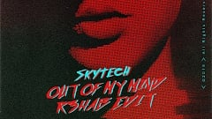Skytech - Out Of My Mind (R3HAB Edit)