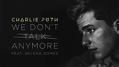 Musikvideo » Charlie Puth feat. Selena Gomez - We Don't Talk Anymore