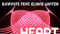 B.Infinite feat. Elaine Winter - Heart