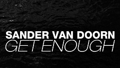 Sander van Doorn - Get Enough