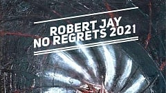 Robert Jay - No Regrets (2021)