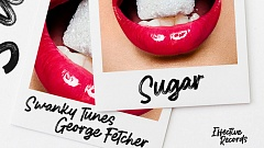 Swanky Tunes, George Fetcher - Sugar
