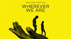 Newclaess & Matluck - Wherever We Are