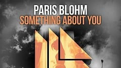 Paris Blohm - Something About You