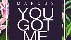 MARCUS LAYTON - You Got Me
