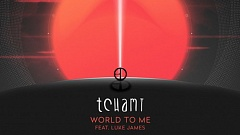 Tchami - World To Me (feat. Luke James)