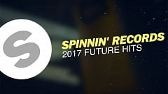 Spinnin' Records Future Hits 2017 » [Tracklist]