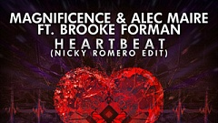 Magnificence & Alec Maire feat. Brooke Forman - Heartbeat (Nicky Romero Edit)
