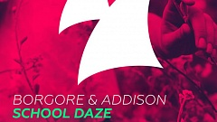 Borgore & Addison - School Daze