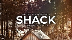 Sander W. & Sönnefelt feat. Chris George & Kelsey - Shack