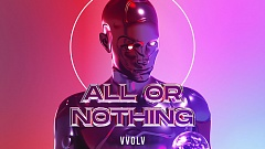 Vvolv - All or Nothing