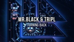 Mr.Black & TripL - Turning Back