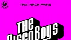 The Disco Boys - Taxi Nach Paris