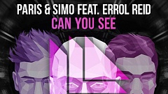 Paris & Simo feat. Errol Reid - Can You See