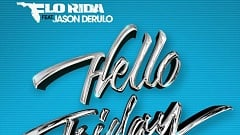 Flo Rida - Friday (feat. Jason Derulo)