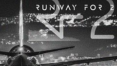 RUNWAY FOR 2 - It's a Runway for Two