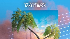 DAZZ & Heynegaard - Take It Back