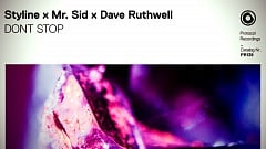 Styline & Mr. Sid & Dave Ruthwell -  DONT STOP