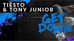 Tiësto & Tony Junior - Get Down