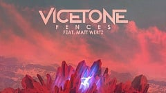 Vicetone feat. Matt Wertz - Fences