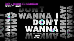 MOTi, Lovespeake & Project.M - Was It Love