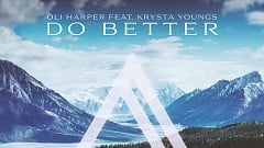 Oli Harper - Do Better (feat. Krysta Youngs)