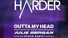 Love Harder feat. Julie Bergan - Outta My Head (R3HAB Remix)