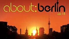 About: Berlin Vol. 18 » [Tracklist]