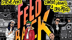 Steve Aoki & Autoerotique Vs. Dimitri Vegas & Like Mike - Feedback Download