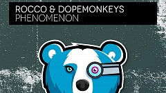 ROCCO & DOPEMONKEYS - Phenomenon