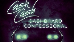 Cash Cash & Dashboard Confessional - Belong
