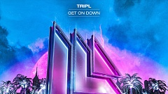 TripL - Get On Down